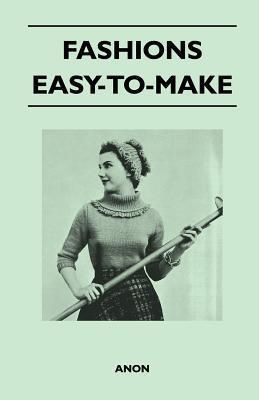 Fashions - Easy-To-Make Anonymous