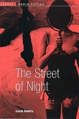 The Street of Night: At Easter, A.D. 1697 Lucia Guerra