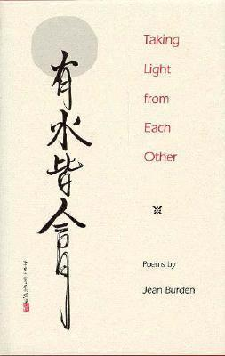 Taking Light from Each Other Jean Burden