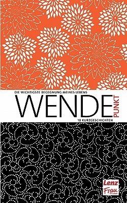 Wendepunkt Lenz /. Frau Im Leben