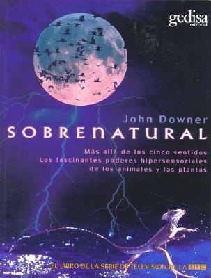 Sobrenatural: Supernatural  by  John Downer