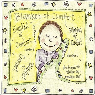 Blanket of Comfort  by  Annalisa Hall