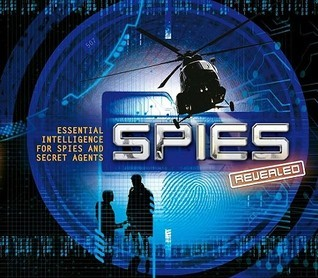 Spies Revealed  by  Clive Gifford