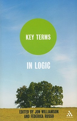 Key Terms in Logic  by  Federica Russo