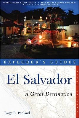 El Salvador: Great Destinations Central America Paige R. Penland