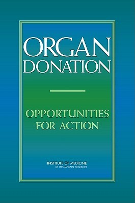 Organ Donation: Opportunities For Action James F. Childress