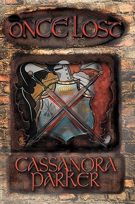 Once Lost  by  Cassandra Parker