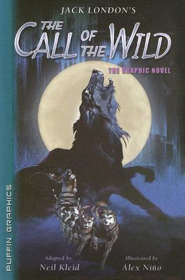 Call of the Wild (Graphic Novel Classics) Neil Kleid
