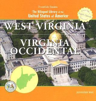 West Virginia/ Virginia Occidental  by  Jennifer Way