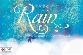Eyes of Rain  by  Shelley Harrington