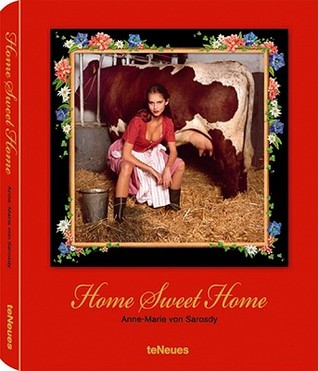 Home Sweet Home Collectors Edition with Milkmaid Photoprint  by  Anne-Marie von Sarosdy