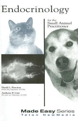 Endocrinology for the Small Animal Practitioner David Panciera