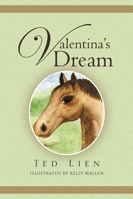 Valentinas Dream  by  Ted Lien