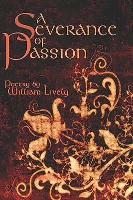A Severance of Passion  by  William Lively