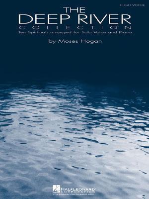 The Deep River Collection - High Voice Moses Hogan