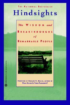 Hindsights: The Wisdom and Breakthroughs of Remarkable People  by  Guy Kawasaki