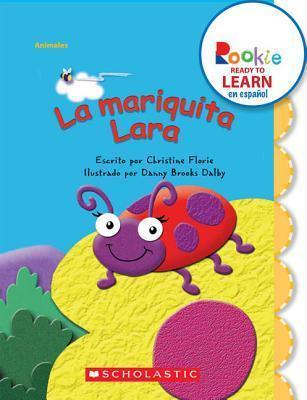 La Mariquita Lara  by  Christine Florie