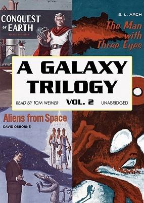 Galaxy Trilogy, a - Vol. 2  by  David Osborne