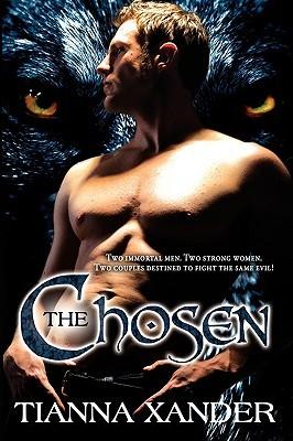 The Chosen  by  Tianna Xander