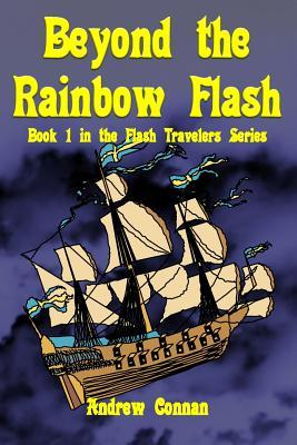 Beyond the Rainbow Flash Andrew Connan