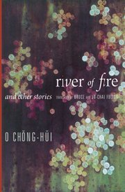 River of Fire and Other Stories  by  Oh Jung-hee