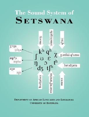 The Sound System of Setswana  by  Jorge Eduardo Arellano
