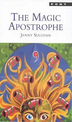 Magic Apostrophe: The First Book of Gwydion  by  Jenny Sullivan