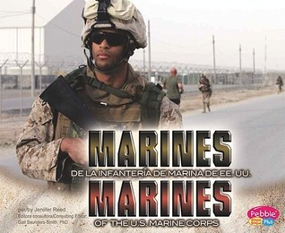 Marines de La InfanteriA de Marina de EE.UU./Marines of the U.S. Marine Corps  by  Jennifer Reed