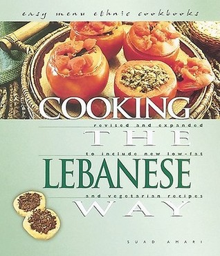 Cooking the Lebanese Way (Easy Menu Ethnic Cookbooks) Suad Amari