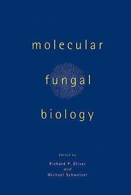Molecular Fungal Biology  by  Richard P. Oliver