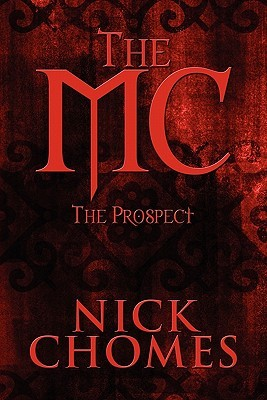 The MC: The Prospect Nick Chomes
