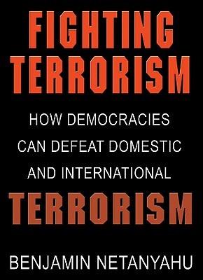 Fighting Terrorism Benjamin Netanyahu