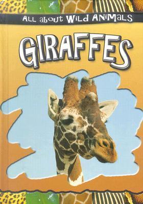 Giraffes  by  Gareth Stevens Publishing