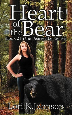 Heart of the Bear  by  Lori K. Johnson