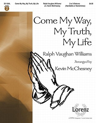 Come My Way, My Truth, My Life Kevin McChesney