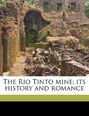 The Rio Tinto Mine  by  William Giles Nash