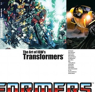 The Art Of Idws Transformers  by  Justin Eisinger