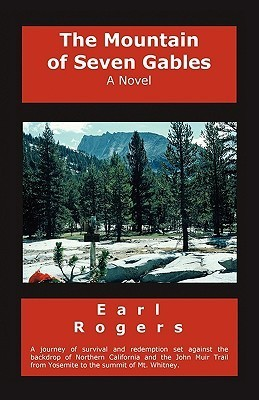The Mountain of Seven Gables  by  Earl Rogers