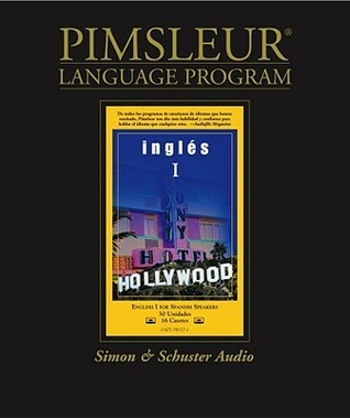 English for Spanish I, Comprehensive: Learn to Speak and Understand English for Spanish with Pimsleur Language Programs Pimsleur Language Programs