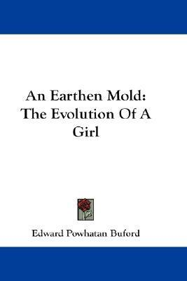 Earthen Mold  by  Edward Powhatan Buford