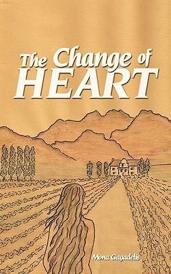 The Change of Heart Mona Gagadelis