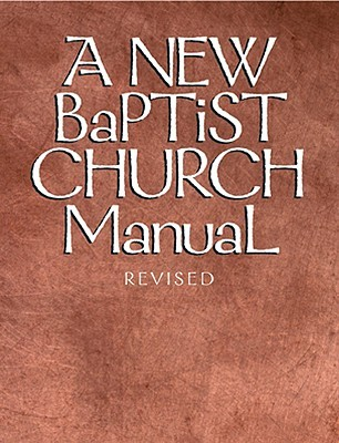 A New Baptist Church Manual  by  Judson Press