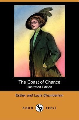 The Coast of Chance (Illustrated Edition)  by  Esther Chamberlain