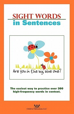 Sight Words in Sentences  by  Sarah K. Major