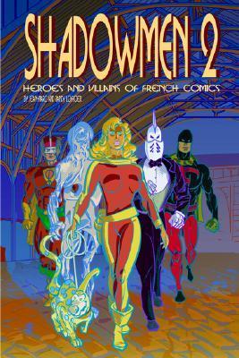 Shadowmen 2 Jean-Marc Lofficier