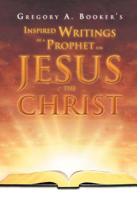 Seven Letters Detailing the Prophetic Framework of the Return of Christ Gregory A. Booker