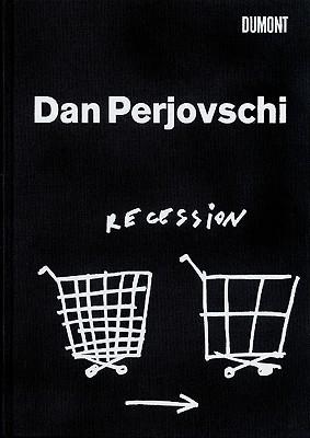 Dan Perjovschi: Recession  by  Perjovschi Dan