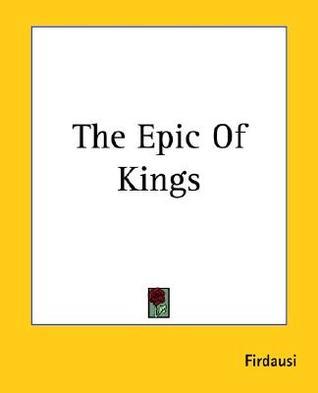 The Epic of Kings  by  Abolqasem Ferdowsi
