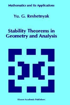 Stability Theorems in Geometry and Analysis  by  Iurii GrigorEvich Reshetniak