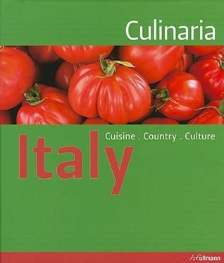 Culinaria Italy (Relaunch): Country. Cuisine. Culture.  by  Claudia Piras